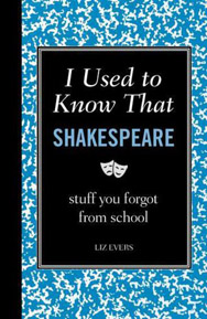 I used to know that shakespeare liz evers
