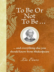 to be or not to be shakespeare liz evers